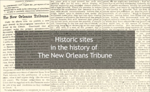 Historic sites in the history of the New Orleans Tribune