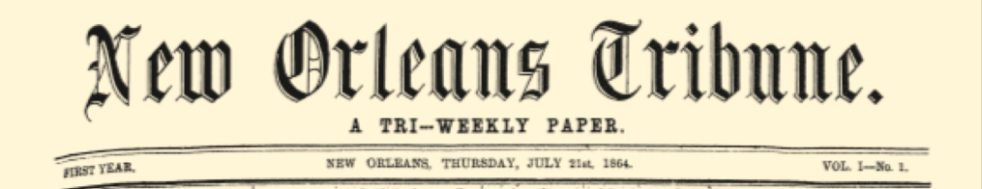 The New Orleans Tribune, America's First Black Daily Newspaper